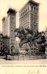 New York, New York - Broadway-Chambers & National Shoe & Leather Bank - in 1906