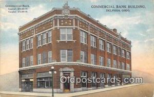 Commercial Bank Building Delphos, Ohio, USA Postcard Post Card Delphos, Ohio,...