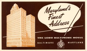MD - Baltimore. The Lord Baltimore Hotel