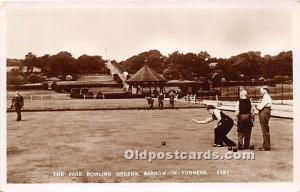 Old Vintage Lawn Bowling Postcard Post Card The Park Bowling Greens, Barrow i...