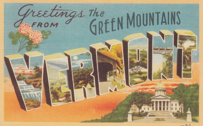 Large Letter Greetings VERMONT , 30-40s ; Green Mountain Overprint