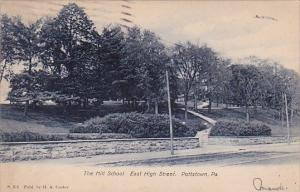 The Hill School East High Street Pottstown Pennsylvania 1906