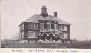Maine Springvale Nasson Institute