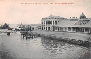 Tonkin Vietnam, Viet Nam Haiphong, Les Quais des Messageries fluviales Tonkin...