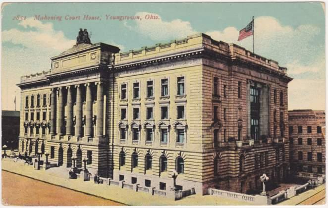 The Mahoning County Court House - Youngstown, Ohio - pm 1914 - DB