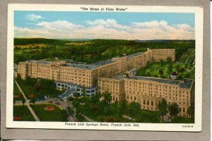 Postcard IN French Lick Springs Hotel Home of Pluto Water 2572N