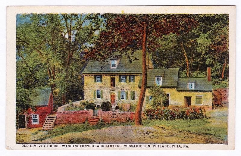 1915-30 Old Livezey House Washington's Headquarters Wissahickon Philadelphia PA