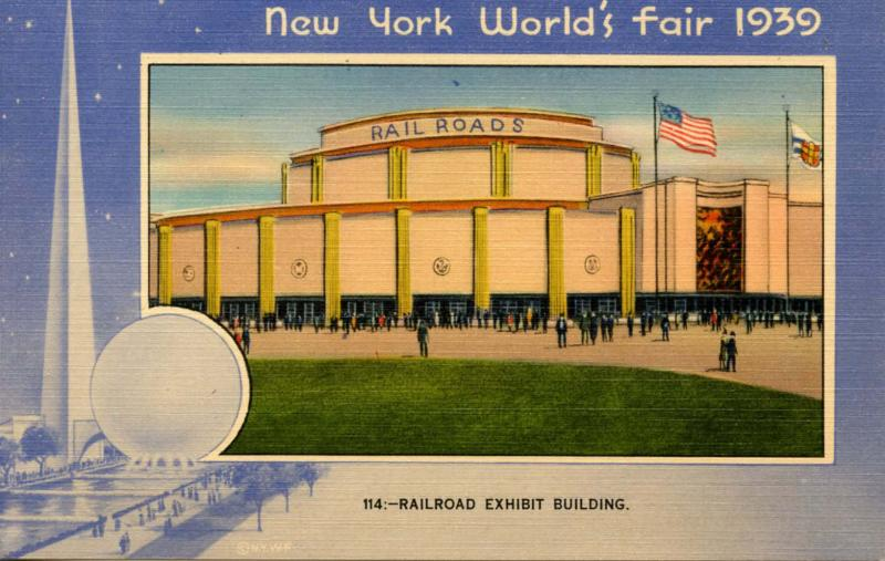 NY - New York World's Fair, 1939. Railroad Exhibit Building