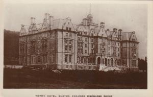 RP: BUXTON, UK , 1910s ; Empire Hotel ; Canadian Discharge Depot
