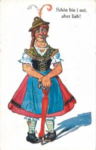 Schön bin i net, aber liab! German humour Bayern Frau Horrible Woman caricature