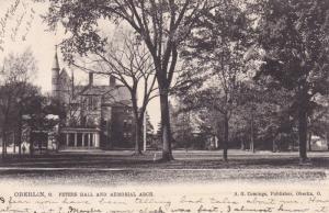 OBERLIN , Ohio , 1908 ; Peters Hall & Memorial Arch ; TUCK