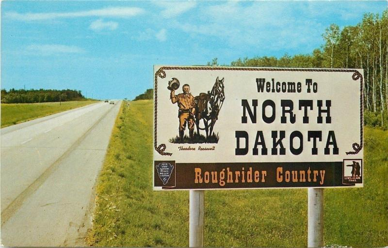 North Dakota~State Hwy Welcome Sign~Theodore Roosevelt~Roughrider Country~1960s