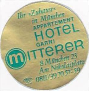 GERMANY MUENCHEN HOTEL MITTERER VINTAGE LUGGAGE LABEL