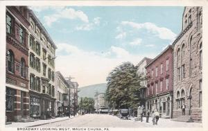 MAUCH CHUNK , Pennsylvania , 1910s ; Broadway looking West