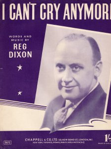 I Can't Cry Anymore Reg Dixon 1950s Sheet Music