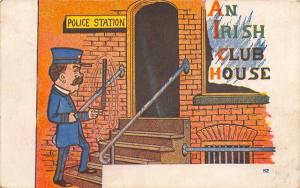 Comic Pun~An Irish Club House~Police Station~Cop Twirls Night Stick~AH 1908 PC