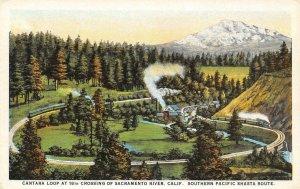 CANTARA LOOP Sacramento River, CA Shasta Route SPRR Railroad Vintage Postcard