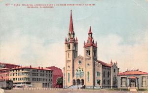 Oakland California~Elks Bldg~BPOE~Athenium Club~First Presbyterian Church~1910