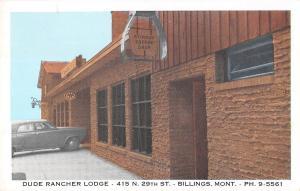 Dude Rancher Lodge, Billings Montana Antique Postcard (T3590)