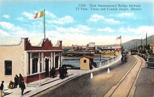 Mexico Old Vintage Antique Post Card New International Bridge Ciudad Juarez U...