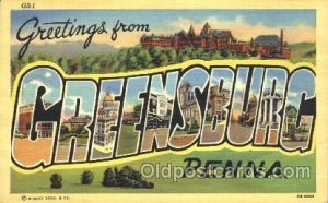Greensburg, Penna, USA Large Letter Town Unused
