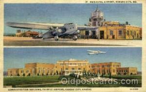 Municipal Airport, Kansas City, MO USA Airport, Airports Post Card, Post Card...