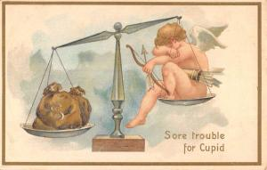 Valentines Day Sore Trouble For Cupid Scale Money Antique Postcard K670577