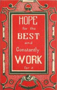 Arts Crafts Hope Work Motto Saying Sheahan Postcard 7791