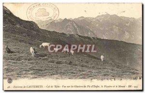 Old Postcard Around Cauterets Col de Riou View of Glacier Peak & # 39Enfer Th...