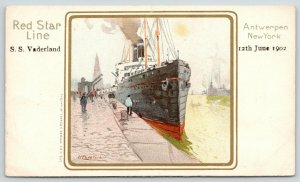 Red Star Line~SS Vaderland Gang Plank Out~Cassiers Artist Signed~June 12th 1902