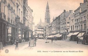 Anvers Belgium, Belgique, Belgie, Belgien La Cathedrale vue du Marche aux Anv...