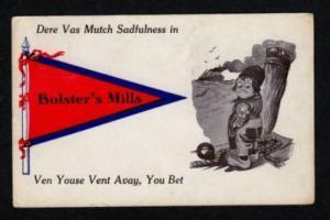 ME Dutch Pennant Banner Postcard BOLSTER'S MILLS MAINE