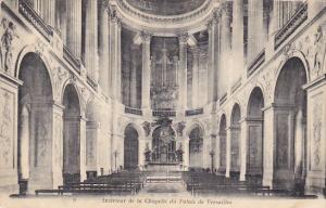 France Versailles Interieur de la Chapelle du Palais de Versailles