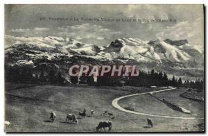 Old Postcard Dauphine La Vallee de Villard de Lans and the neck of the 39Arc & #