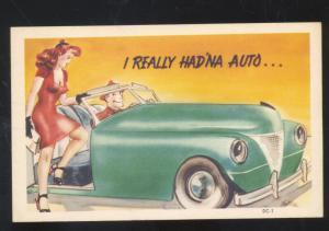 I REALLY HAD'MA AUTO VINTAGE AUTOMOBILE CAR PRETTY WOMAN COMIC POSTCARD