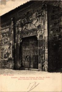 CPA Toledo Puerta del Palacio del Rey D.Pedro SPAIN (743815)