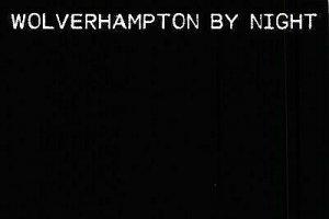 NEW Postcard, Wolverhampton by Night, Humor, Novelty, Fun, Funny EO7