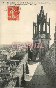 Old Postcard Le Mans Overlooking the City Summit Taking the Tower of the Cath...