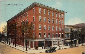 <A6> PENNSYLVANIA Pa Postcard 1912 INDIANA the Moore Hotel Building Car