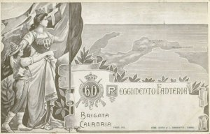 Military ; Italy , 1900-10s : 60 Reggimento Fanteria Brigata Calabria