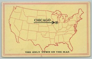 Chicago, Only Town on the Map~Boost Yours For Only ½-1 Penny Per Postcard~1914