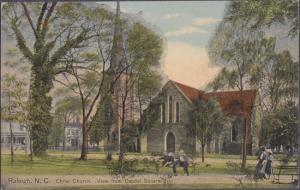 RALEIGH NC - CHRIST CHURCH at Capitol Square , 1910s era (Episcopal)