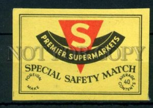 500768 S Premier Supermarkets ADVERTISING Vintage match label