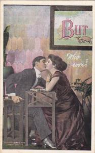 Romantic Couple Kissing But Who Won 1910