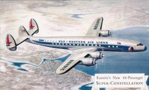 Eastern Air Lines New 88 Passenger Super-Constellation