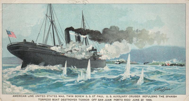 TC ; SAN JUAN , Porto Rico, 1898 ; SS ST PAUL repulsing Spanish Torpedo Boat