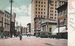 NORFOLK, Virginia , PU-1907 ; West Main Street, Trolley, Store fronts