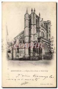 Montereau Old Postcard L & # 39eglise Notre Dame and Saint wolf