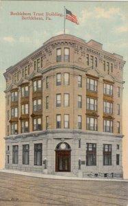 BETHLEHEM , Pennsylvania, 1900-10s ; Bethlehem Trust Building