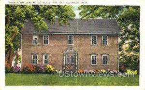 Parson Williams House, 1707 - Old Deerfield, Massachusetts MA